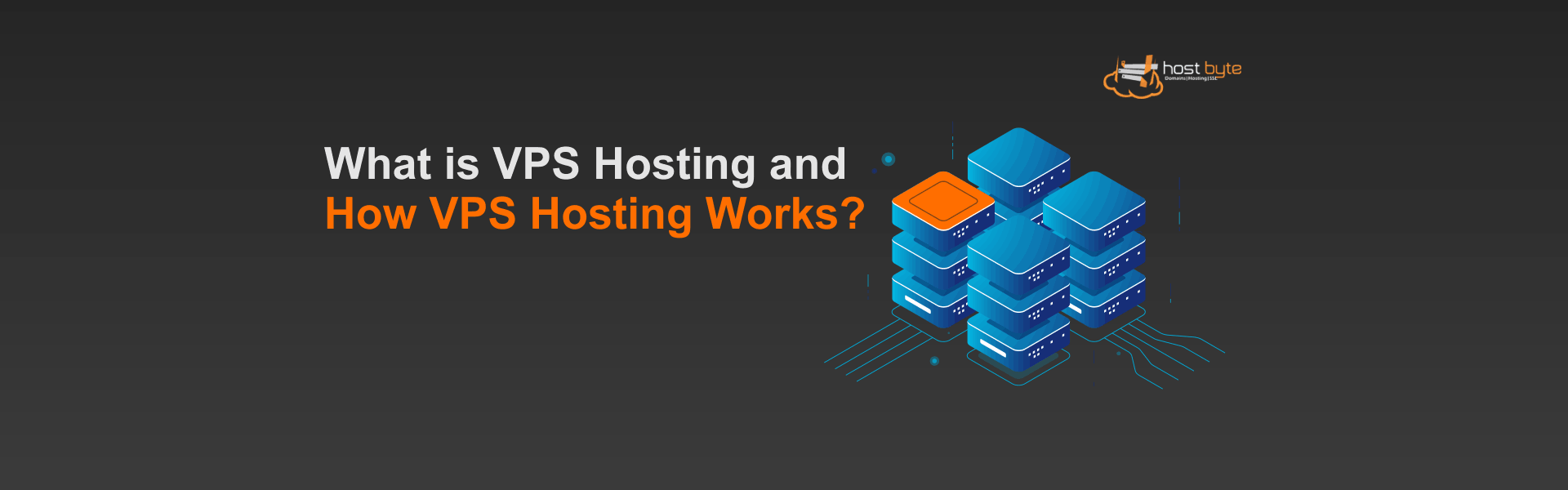 What is VPS Hosting and How VPS Hosting Works?