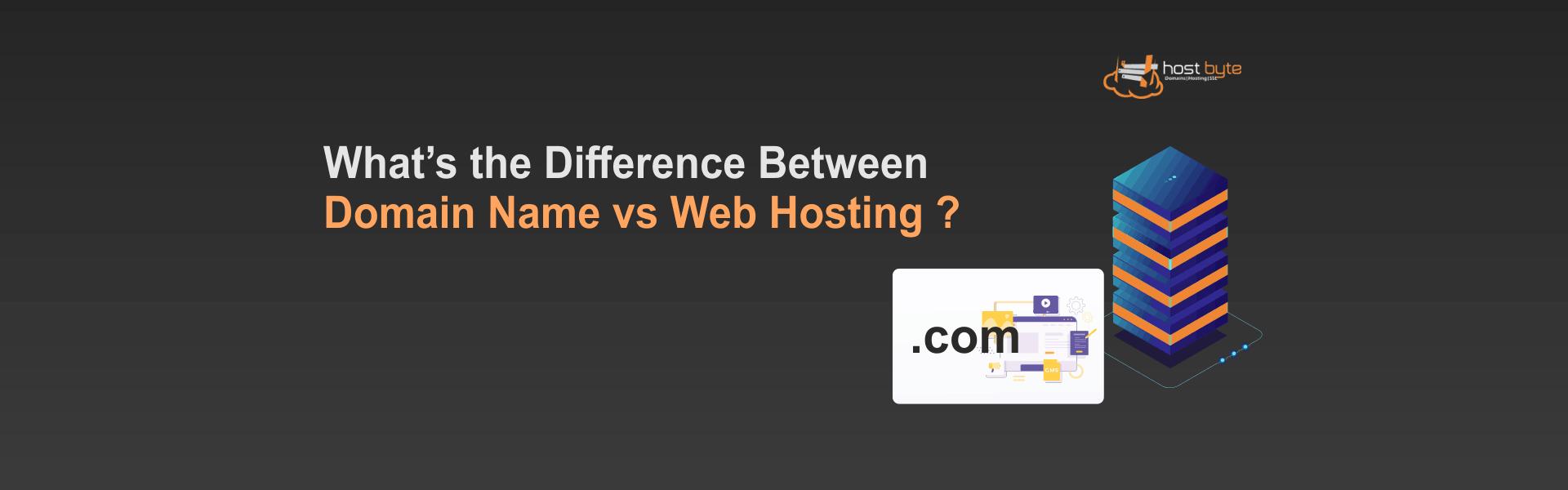Domain Name vs Web Hosting